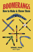 Boomerangs: How to Make and Throw Them