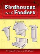 Birdhouses and Feeders