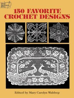 150 Favorite Crochet Designs