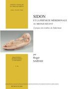 Sidon et la Phénicie méridionale au Bronze récent