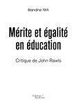 Mérite et égalité en éducation - Critique de John Rawls