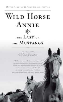 Wild Horse Annie and the Last of the Mustangs: The Life of Velma Johnston