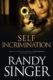Self Incrimination