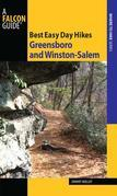 Best Easy Day Hikes Greensboro and Winston-Salem