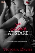 Victoria Davies - Love at Stake (Entangled Covet)