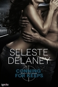 Conning For Keeps: A Novella