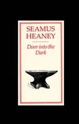 Seamus Heaney - Door into the Dark