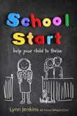 School Start: Help Your Child to Thrive