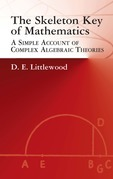 The Skeleton Key of Mathematics: A Simple Account of Complex Algebraic Theories