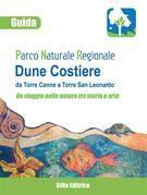 Guida Parco Naturale Regionale Dune Costiere da Torre Canne a Torre San Leonardo
