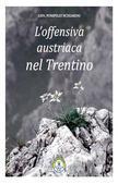 L'offensiva austriaca nel Trentino