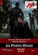 La Porta Rossa - Colpi nel buio ep. #3