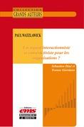 Paul Watzlawick - Un regard interactionniste et constructiviste pour les organisations ?