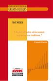 Max Weber - À la fois illustre et inconnu : oxymore ou trahison ?