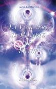 La Voie vers la Planète du Futur