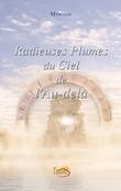 Radieuses Plumes du Ciel de l'Au-delà
