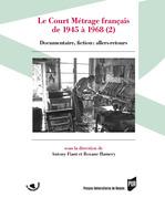 Le court métrage français de 1945 à 1968 (2)