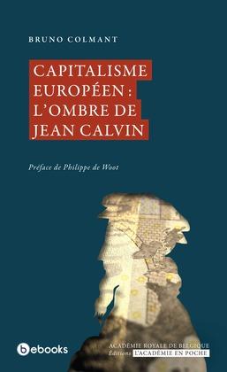 Capitalisme européen : l'ombre de Jean Calvin