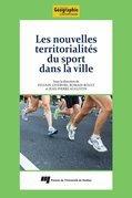 Les nouvelles territorialités du sport dans la ville