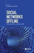 Social Networks Offline