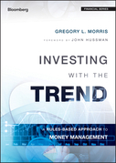 Investing with the Trend: A Rules-based Approach to Money Management
