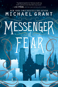 Michael Grant - Messenger of Fear