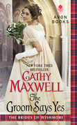 Cathy Maxwell - The Groom Says Yes