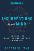 Insurrections of the Mind