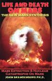 Life and Death on Mars: The New Mars Synthesis
