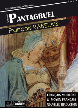Pantagruel (Français moderne et moyen Français comparés)