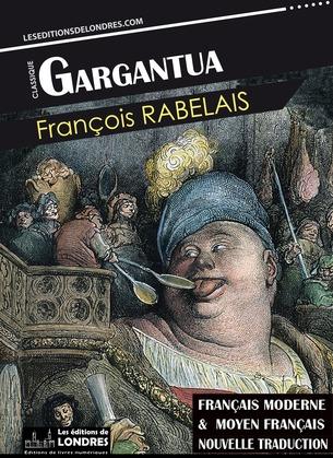 Gargantua (Français moderne et moyen Français comparés)