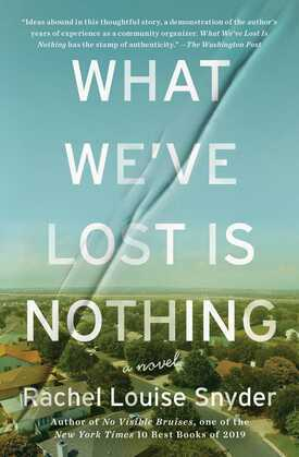 What We've Lost Is Nothing: A Novel