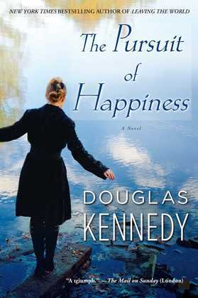 The Pursuit of Happiness: A Novel