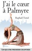 J'ai le cœur à Palmyre