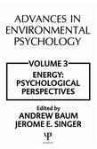 Advances in Environmental Psychology: Volume 3: Energy Conservation, Psychological Perspectives