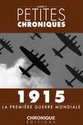 1915 — La Première Guerre Mondiale