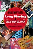 Long playing: una storia del rock (lato a)