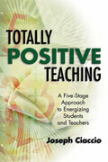 Totally Positive Teaching: A Five-Stage Approach to Energizing Students and Teachers