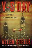 V-S Day: A Novel of Alternate History