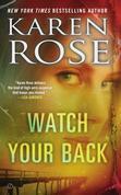 Karen Rose - Watch Your Back