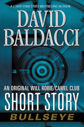 Bullseye: An Original Will Robie / Camel Club Short Story