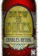 Brew to Bikes: Portland's Artisan Economy
