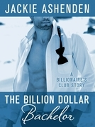 The Billion Dollar Bachelor