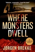 Where Monsters Dwell