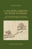 L'« Incastellamento » en Italie centrale