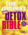 Carol Vorderman's Mini Detox Bible