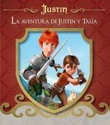 La aventura de Justin y Talía: Justin y la espada del valor (Fixed Layout)