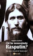Chi ha assassinato Rasputin?