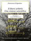 Il libero arbitrio - una visione scientifica