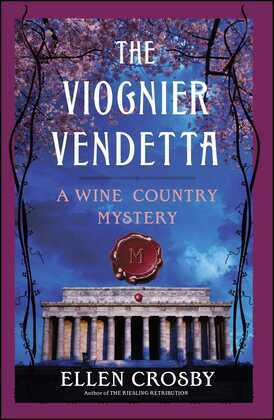 The Viognier Vendetta: A Wine Country Mystery